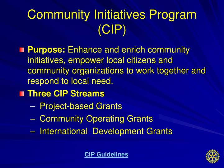 Community Initiatives Program                                  (CIP)