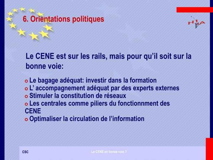 6. Orientations politiques