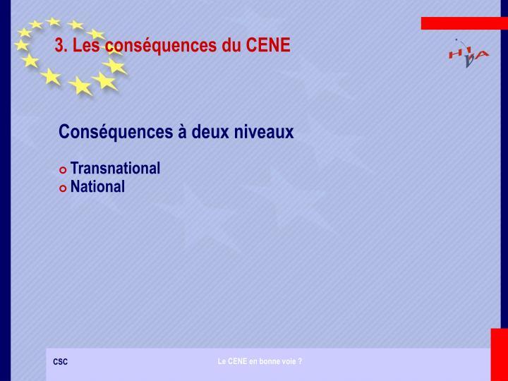 3. Les conséquences du CENE