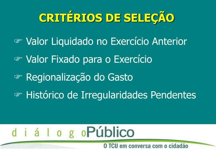 CRITÉRIOS DE SELEÇÃO