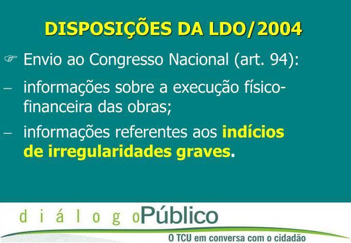 DISPOSIÇÕES DA LDO/2004