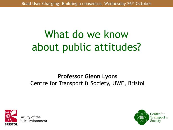 What do we know about public attitudes