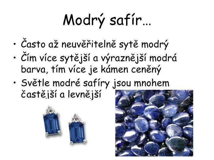 Modrý safír…