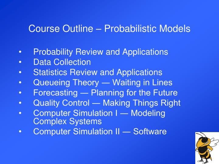 Course Outline – Probabilistic Models
