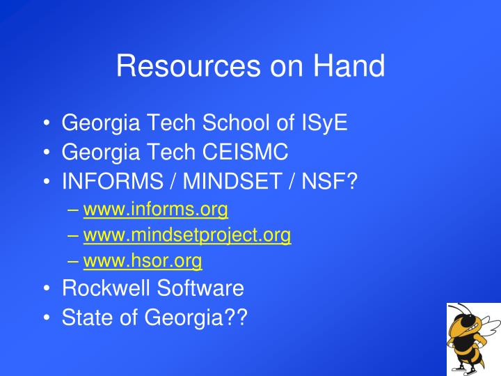 Resources on Hand