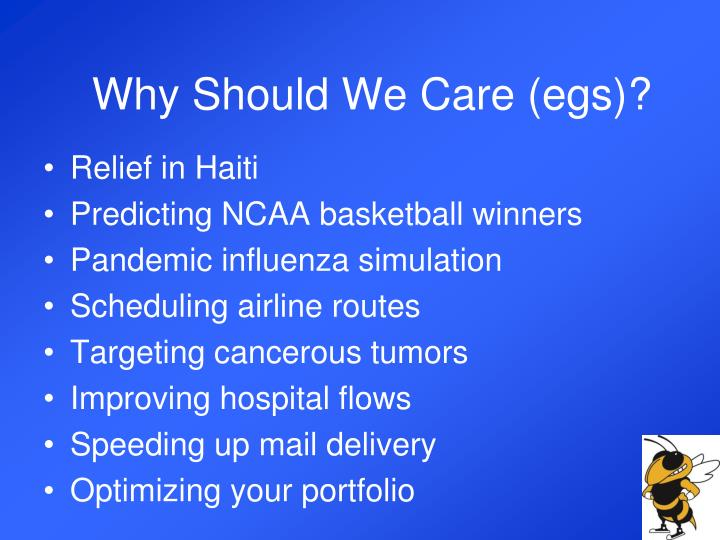 Why Should We Care (egs)?