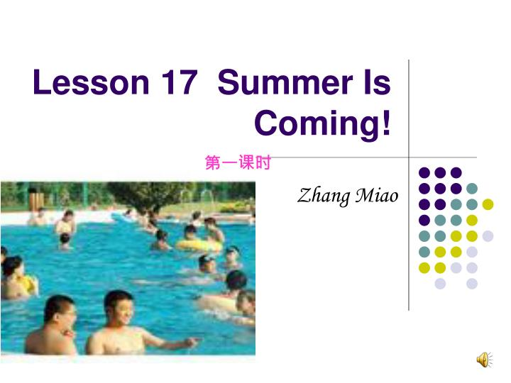 Lesson 17  Summer Is Coming!