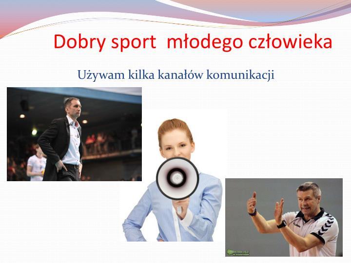 Dobry sport  młodego człowieka
