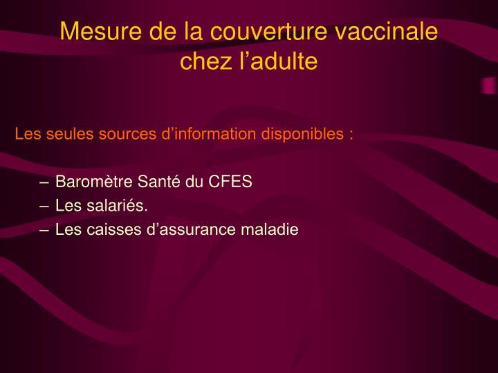 Mesure de la couverture vaccinale chez l'adulte