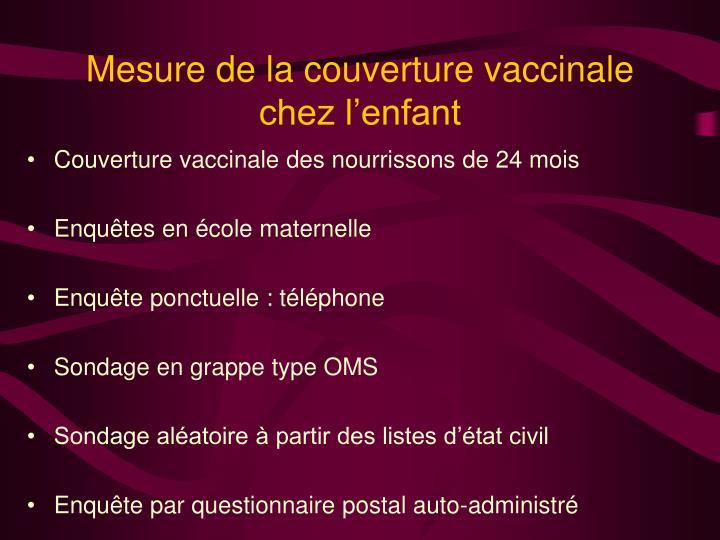 Mesure de la couverture vaccinale chez l'enfant