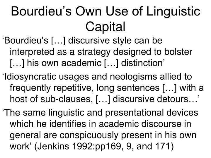 Bourdieu's Own Use of Linguistic Capital