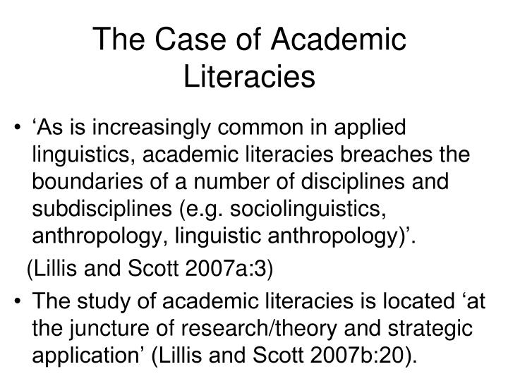 The Case of Academic Literacies