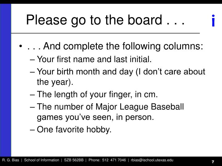 Please go to the board . . .