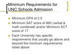 minimum requirements for unc schools admission