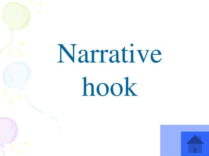 Narrative hook