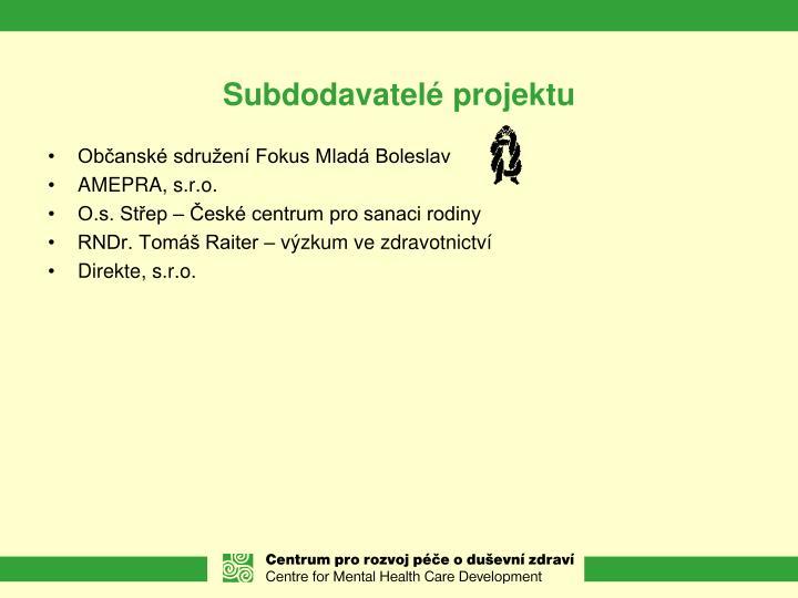 Subdodavatelé projektu