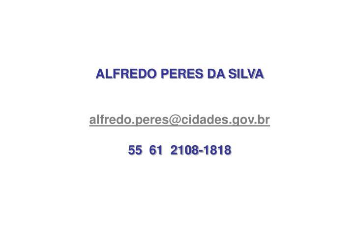 ALFREDO PERES DA SILVA