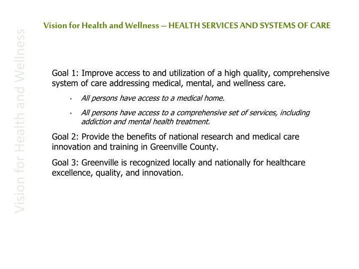 Vision for Health and Wellness – HEALTH SERVICES AND SYSTEMS OF CARE