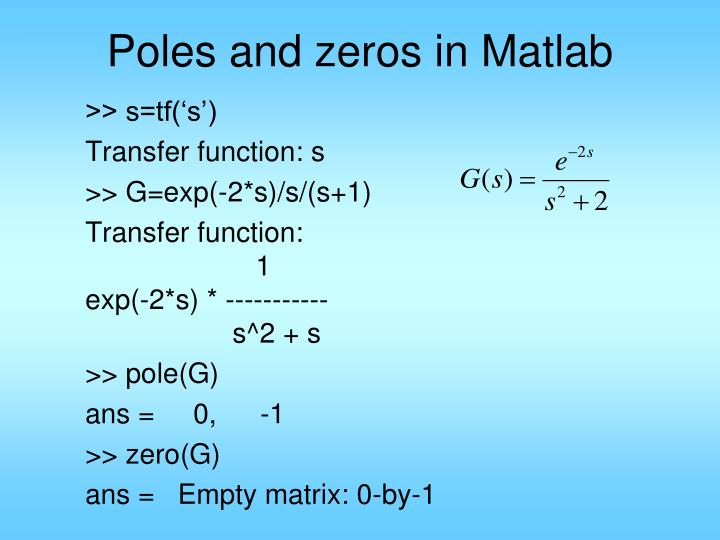 Poles and zeros in Matlab
