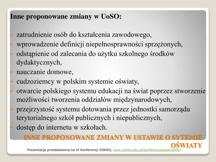 Inne proponowane zmiany w UoSO: