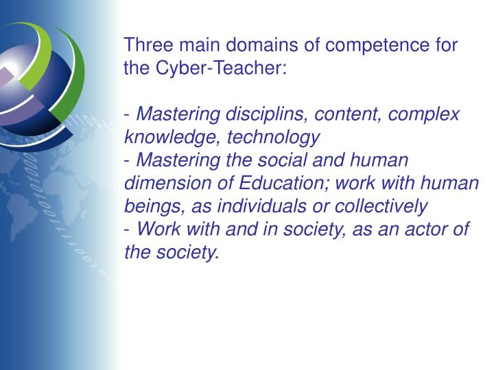 Three main domains of competence for the Cyber-Teacher: