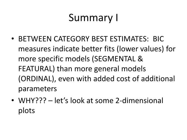Summary I