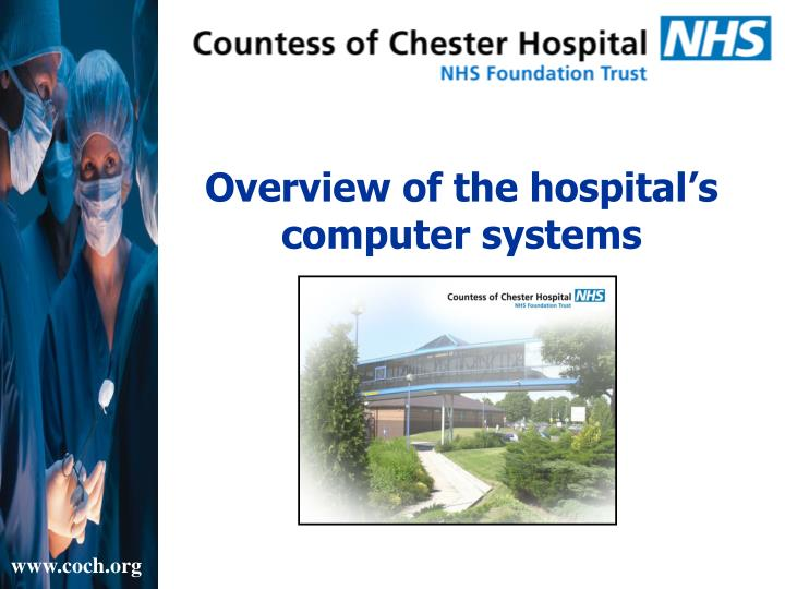 Overview of the hospital s computer systems