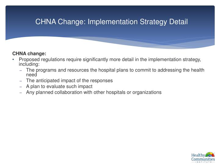 CHNA Change: Implementation Strategy Detail