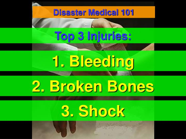 Disaster Medical 101