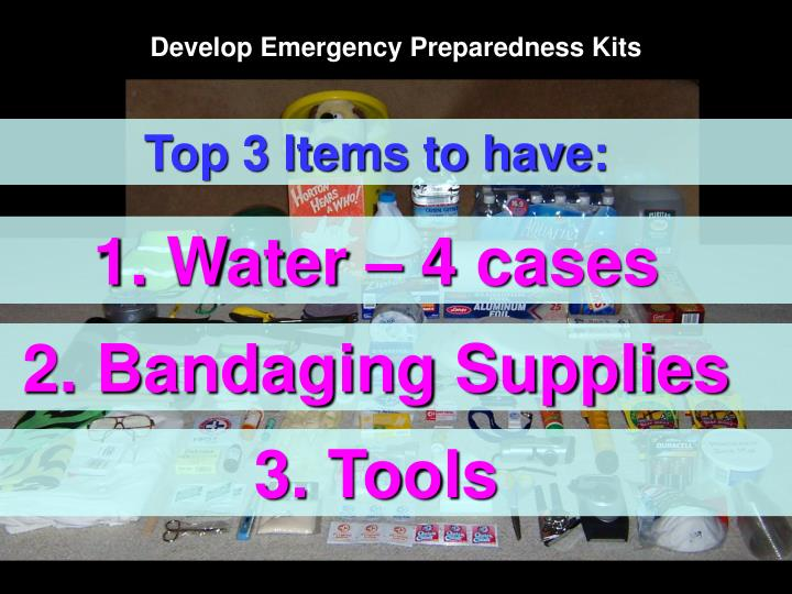 Develop Emergency Preparedness Kits