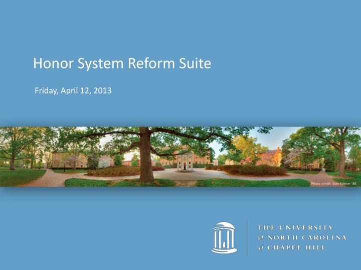 Honor System Reform Suite