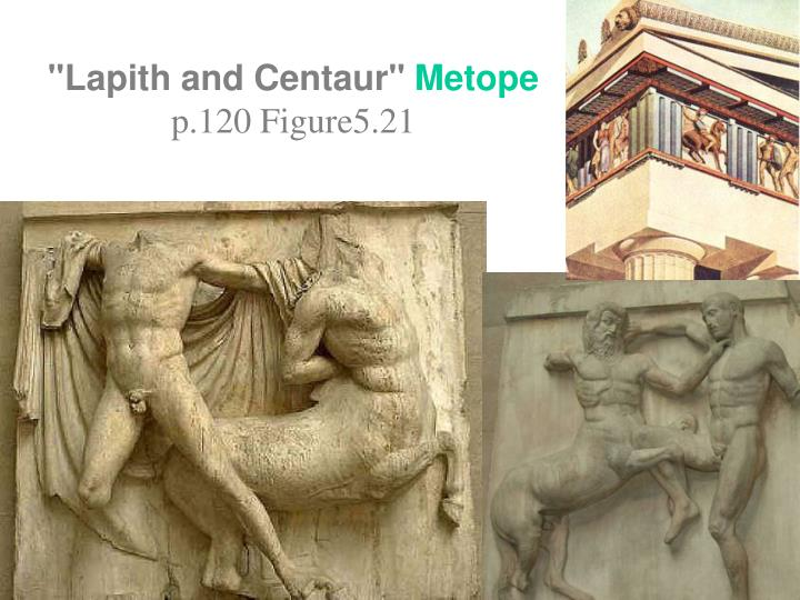 """Lapith and Centaur"""