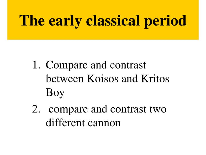 The early classical period