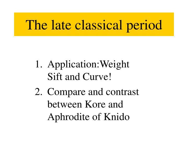The late classical period