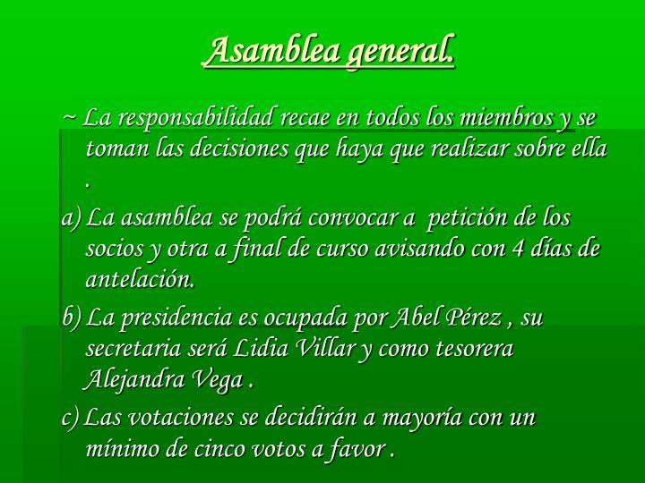 Asamblea general.