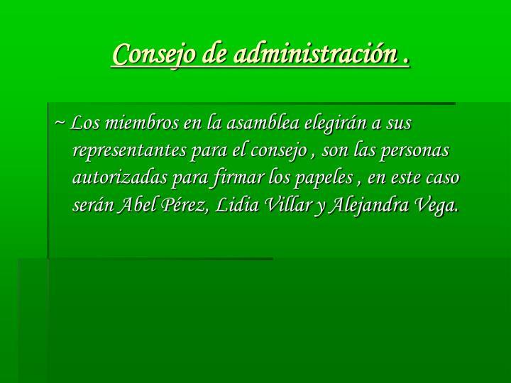 Consejo de administración .