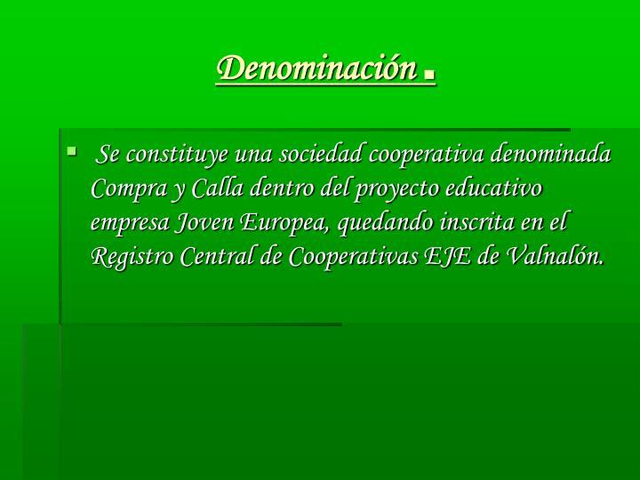 Denominación