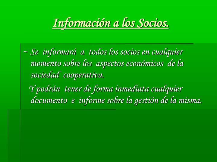 Información a los Socios.