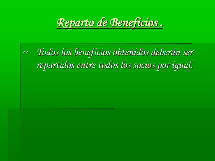 Reparto de Beneficios .