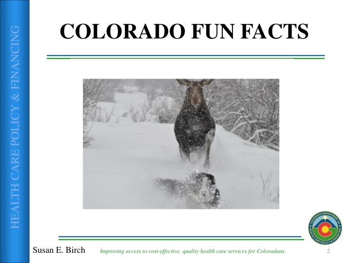 COLORADO FUN FACTS