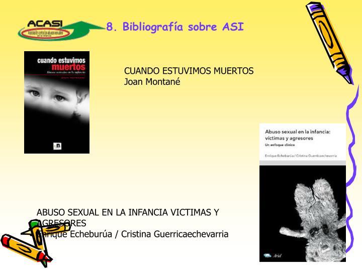 8. Bibliografía sobre ASI