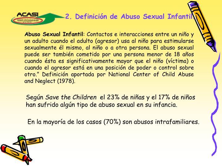 2. Definición de Abuso Sexual Infantil.