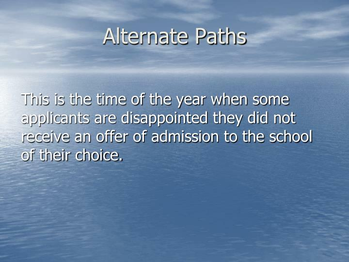 Alternate Paths