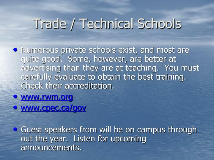 Trade / Technical Schools