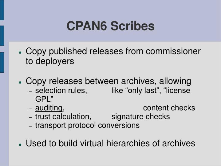 CPAN6 Scribes