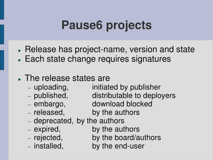 Pause6 projects