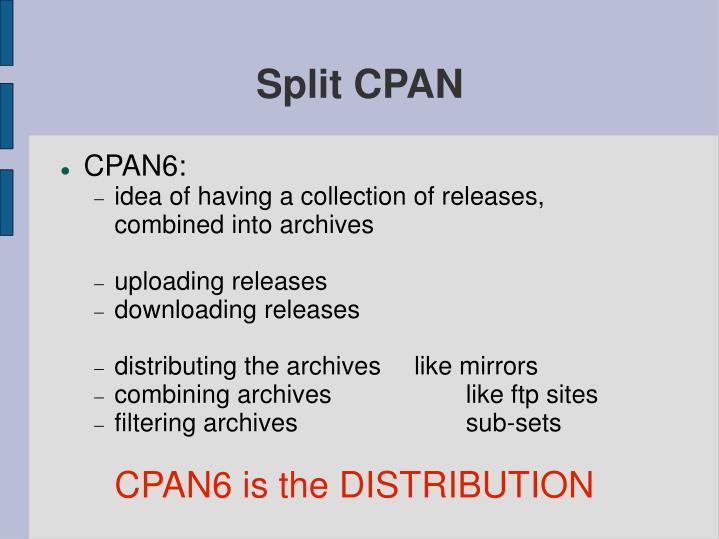 Split CPAN