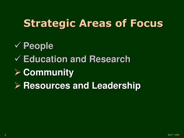 Strategic Areas of Focus