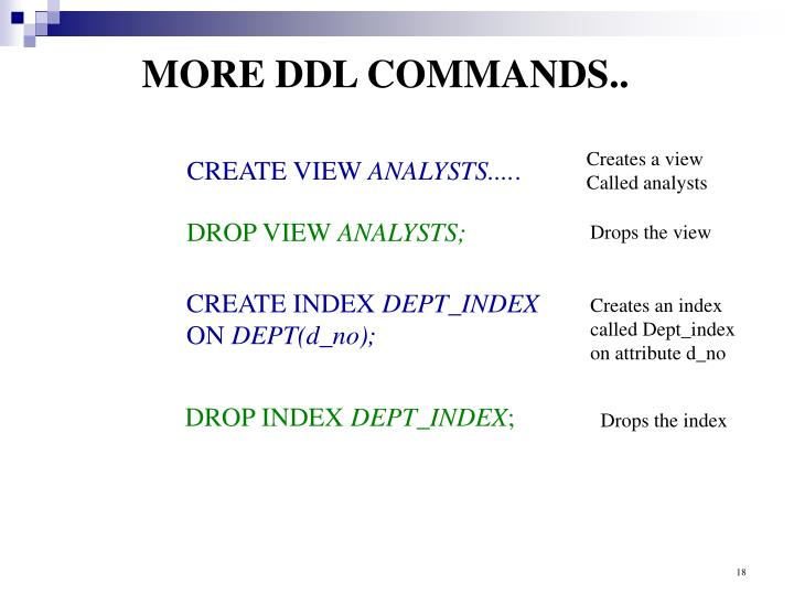 MORE DDL COMMANDS..