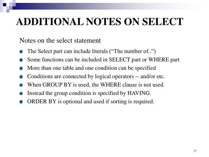 ADDITIONAL NOTES ON SELECT